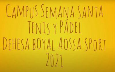 Campus Semana Santa Tenis y Pádel 2021